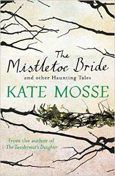 The paperback of  Kate Mosse's Mistletoe Bride book. But what is the green gunk on the branch?